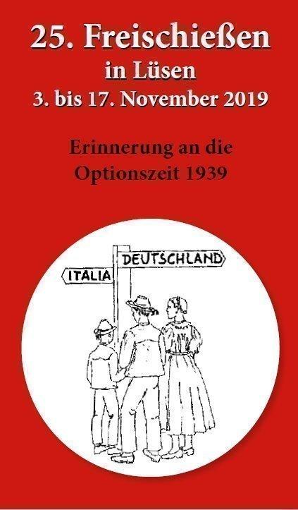 Ladschreiben 2019 25. Freischießen in Erinnerung an die Option 1939